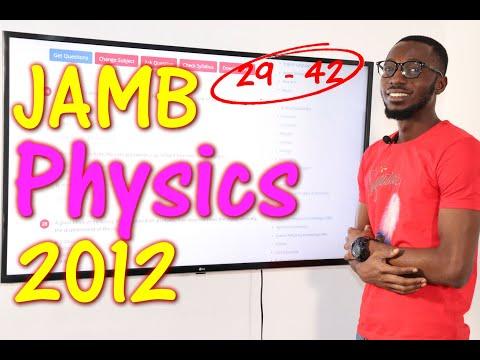 JAMB CBT Physics 2012 Past Questions 29 - 42