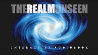 THE REALM UNSEEN Interactive Audiobook