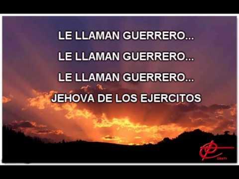 Jehova Es Mi Guerrero de Juan Carlos Alvarado Letra y Video