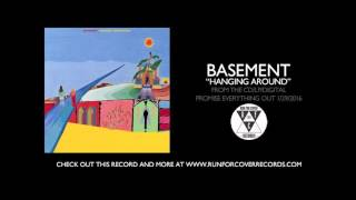 """Basement - """"Hanging Around"""" (Official Audio)"""