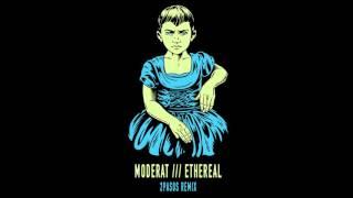 Moderat /// Ethereal [2Pas0s Remix]