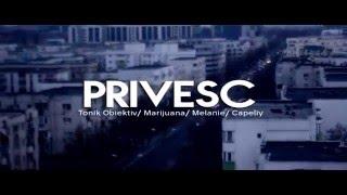 Tonik Obiektiv & Marijuana - Privesc feat. Melanie & Capeliy  (Teaser)