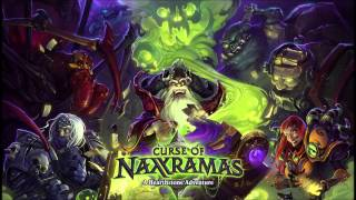 01 - Naxxramas Menu - Hearthstone: Curse Of Naxramas - Soundtrack