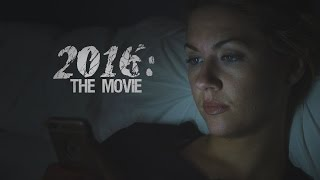 2016: The Movie (Trailer)