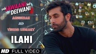 Ilahi-Yeh Jawaani Hai Deewani | Arijit Singh | Ranbir Kapoor | Anshuman HD Videos Library