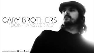 Cary Brothers - Don't Answer Me - Alan Parsons Project Cover