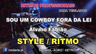 ♫ Ritmo / Style  - SOU UM COWBOY FORA DA LEI - Álvaro Fabião