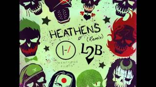 Heathens (Remix) - Twenty One Pilots Feat. L2B