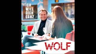 WOLF - Ich will dich ganz