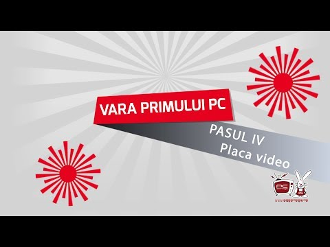 Cum aleg o placa video?