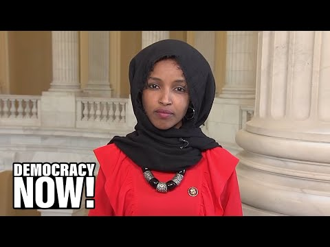 Ilhan Omar says Trump's attacks on her reveal his xenophobia