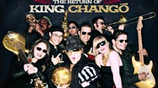 King Chango - Full Time Business