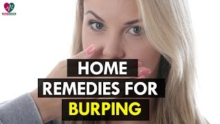 Home Remedies For Burping - Health Sutra