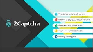 Online Money Earning in Captcha Typing ( 2captha ) without Investment 100% Genuine 2019