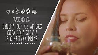 Vlog: Cinema com os Amigos - Receitas de Minuto