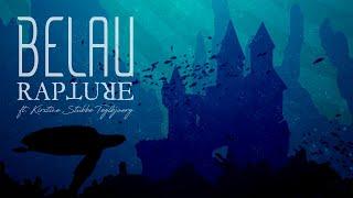 BELAU / RAPTURE ft. KIRSTINE STUBBE TEGLBJÆRG