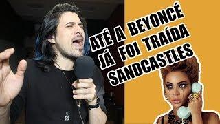 Até a Beyonce já foi traída - Sandcastles  - Beyoncé (Cover Beto Sorolli)