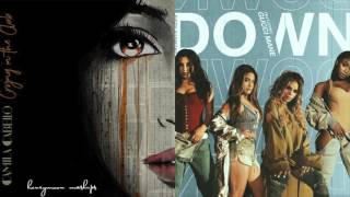 Crying in the Club / Down - Mashup of Fifth Harmony and Camila Cabello!