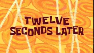 Twelve Seconds Later | SpongeBob Time Card #11