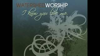 10 Watershed Worship This Is How We Overcome