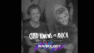 Otto Knows feat. Avicii - Back Where I Belong (Raveology Remix) (Official Video)