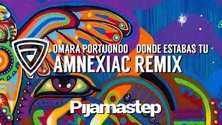 Omara Portuondo - Dónde Estabas Tú (Amnexiac Remix)