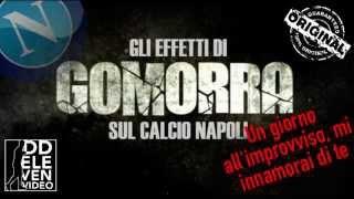 Gli effetti di Gomorra sul Calcio Napoli - Un Giorno all'improvviso...