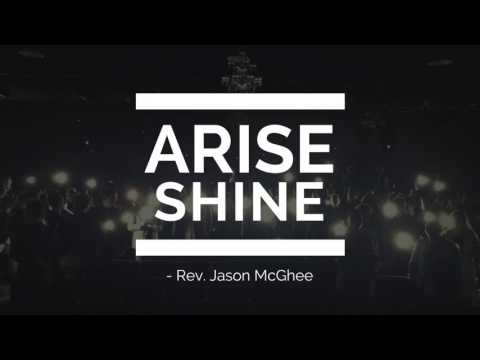 Arise Shine - Rev. Jason McGhee - Theology Conference