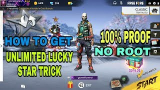 HOW TO GET UNLIMITED LUCKY STAR TRICK FREE FIRE 100%PROOF