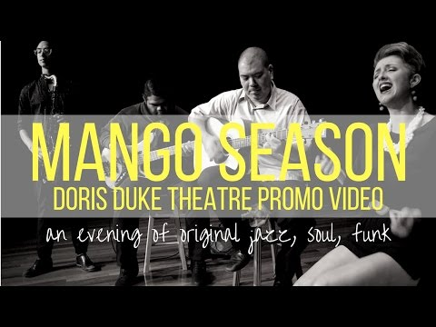"Mango Season LIVE at the Doris Duke Theatre featuring ""You & I"" (Original Music)"
