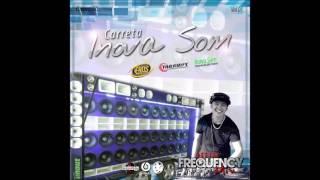 Carreta Inova Som (Chapecó-SC) - Dj Frequency Mix