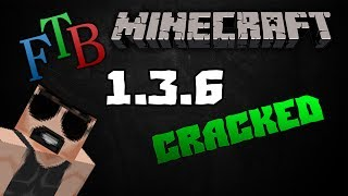 How to get feed the beast ftb 1 3 6 cracked launcher free