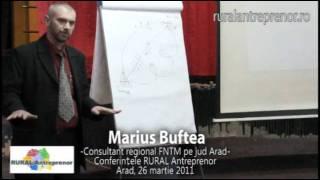 Marius Buftea - Conferinţele RURAL Antreprenor, Arad 26martie 2011