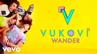 VUKOVI - Wander (Audio)