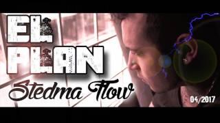 EL PLAN (Stedma Flow El Alter Ego Urbano)