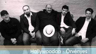 Hollywoodoo - Örvényes