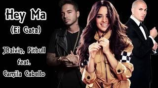 Pitbull & J Balvin feat. Camila Cabello - Hey Ma (Legendado/Tradução)
