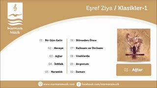 Eşref Ziya Klasikler 1 - Ağlar