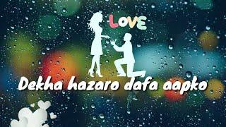 Dekha Hazaro Dafaa Aapko  | ❤WhatsApp status Video❤ | Rustom | Arijit Singh, Palak Muchhal