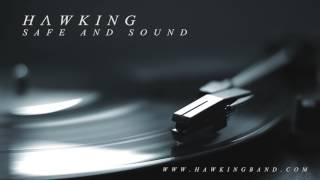 HAWKING | Safe and Sound (Official Audio)