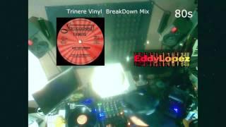 80s Freestyle - Trinere - Vinyl Breakdown Mix- EddY Lopez (Dj Toxiko)