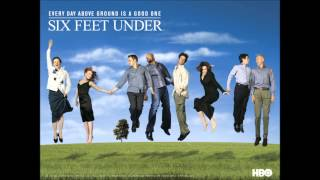 Six feet under music soundtrack complete list of songs.