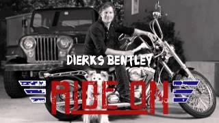Dierks Bentley - Ride On
