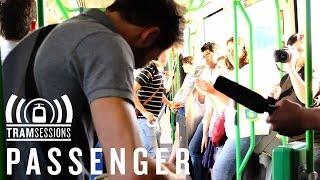 Passenger - Holes | Tram Sessions