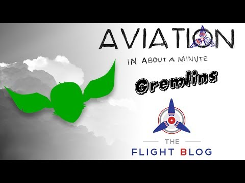 Aviation in about a minute gremlins video