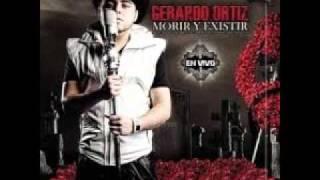 Gerardo Ortiz Morir Y Existir (Studio Version) 2011
