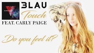 3LAU Feat. Carly Paige - Touch - Lyric Video