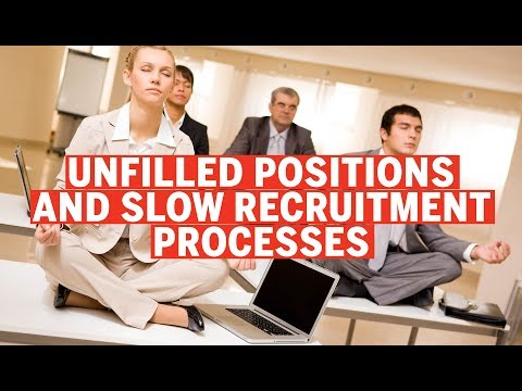 Unfilled job positions and slow recruitment processes