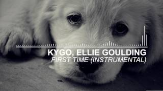 Kygo, Ellie Goulding - First Time (Instrumental) Official