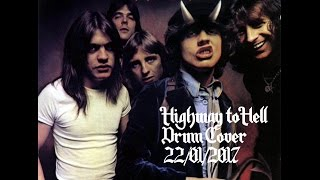 AC/DC - Highway to Hell - Drum Cover - 22/01/2017